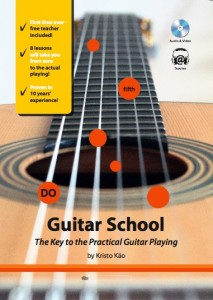 Guitar School the Key to the Practical Guitar Playing by Kristo Käo