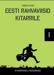 Estonian Folk Tunes for the Guitar by Kristo Käo